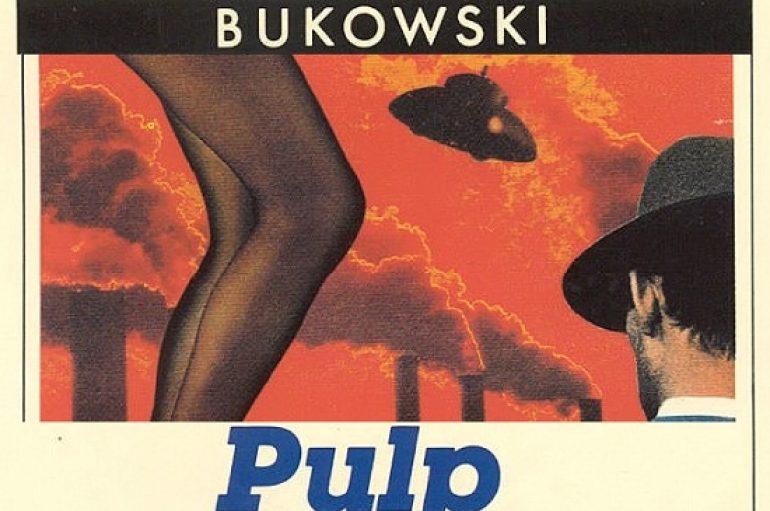 Pulp, l'attesa secondo Bukowski