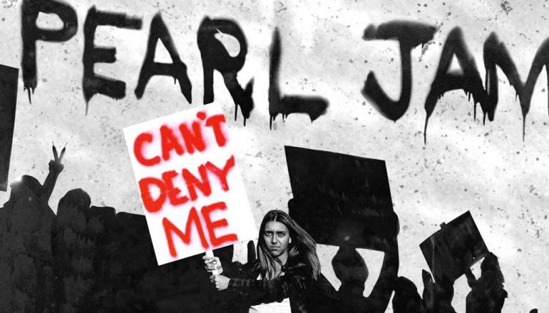 Can't deny me… torna il riot-rock dei Pearl jam