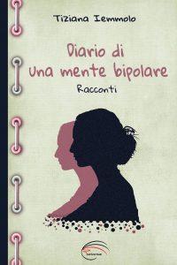diario-di-una-mente-bipolare-tiziana-iemmolo-200x300 (1)