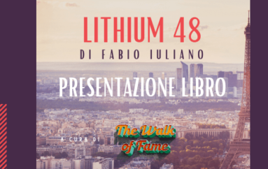 Lithium 48 torna ad Avezzano con The Walk of fame