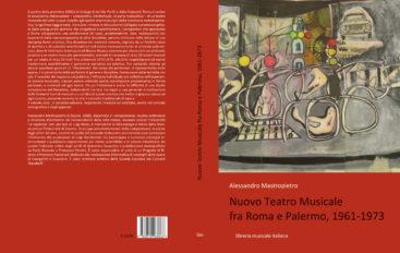 Il nuovo teatro musicale fra Roma, Palermo e l'Abruzzo