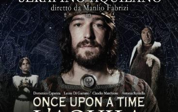 Once Upon a time L'Aquila – storia e musica
