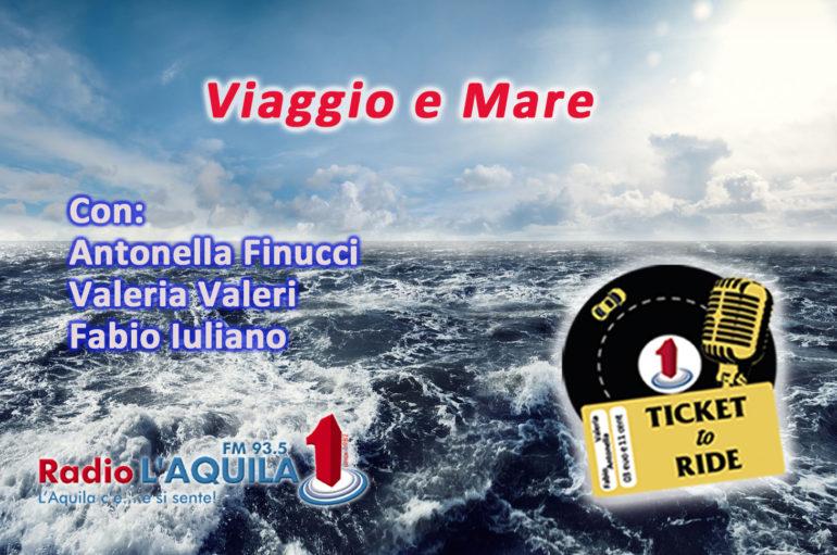Ticket to Ride, pt. 15: Viaggio e mare